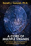 A Cord of Multiple Strands, Kenell J. Touryan, 0983960208