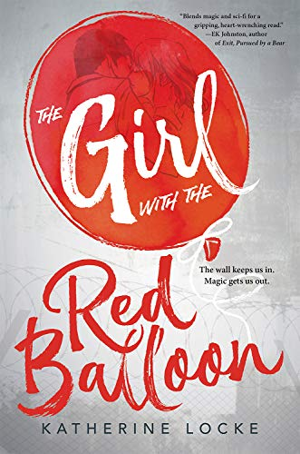 The Girl with the Red Balloon (The Balloonmakers Book 1)