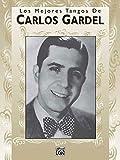 img - for Los Mejores Tangos de Carlos Gardel book / textbook / text book