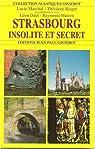 Strasbourg, insolite et secret par Matzen