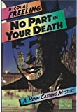 No Part in Your Death, Nicolas Freeling, 0670514411