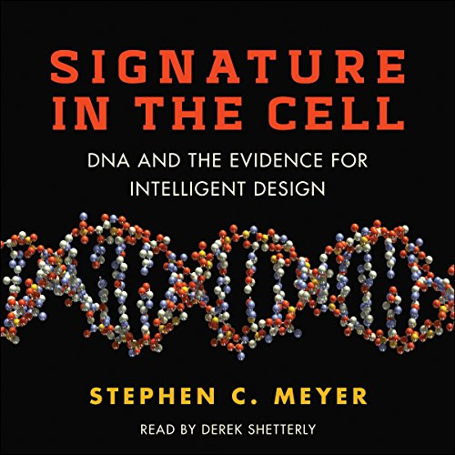 Signature in the Cell: DNA and the Evidence for Intelligent Design Audiobook [Free Download by Trial] thumbnail