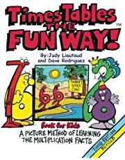 Times Tables the Fun Way Book for Kids: A picture and story method of learning the multiplication facts