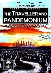The Traveller and Pandemonium