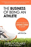 The Business of Being an Athlete, Kerri Pottharst, 0980853303