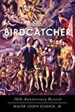 The Birdcatcher, Walter Joseph Schenck, 1462005829
