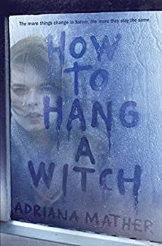 How to Hang A Witch by [Mather, Adriana]
