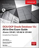 img - for OCA/OCP Oracle Database 12c All-in-One Exam Guide (Exams 1Z0-061, 1Z0-062, & 1Z0-063) book / textbook / text book