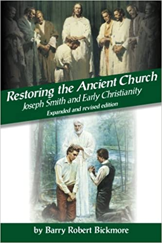 Restoring the Ancient Church: Joseph Smith and Early Christianity