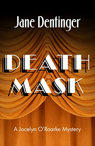 Death Mask (The Jocelyn O'Roarke Mysteries Book 3)