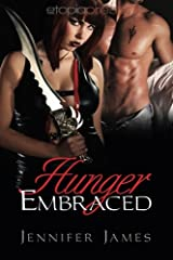 Hunger Embraced (The Hunger Series) (Volume 1) Paperback