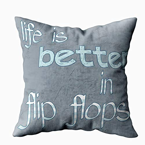 Capsceoll Life is Better in flip Flops Decorative Throw Pillow Case 20X20Inch,Home Decoration Pillowcase Zippered Pillow Covers Cushion Cover with Words for Book Lover Worm Sofa Couch