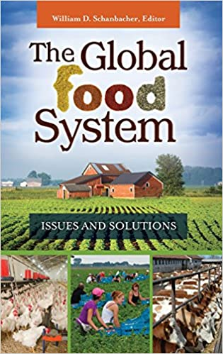 The global food system issues and solutions william d schanbacher the global food system issues and solutions fandeluxe Images