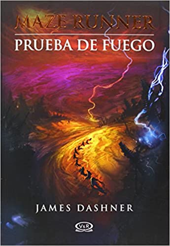 MAZE RUNNER 2. PRUEBA DE FUEGO