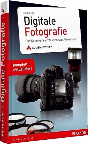 Digitale Fotografie Das Geheimnis Professioneller Aufnahmen Dpi