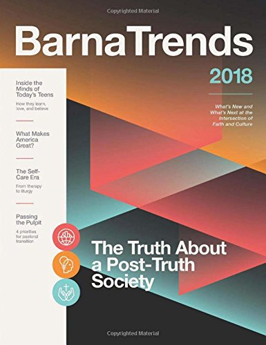 Barna Trends 2018: What's New and What's Next at the Intersection of Faith and - America Mall Of Number