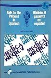 Talk to the Patient in Spanish, Berta Savariego, 0538226919