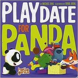 playdate for panda hello genius michael dahl oriol vidal