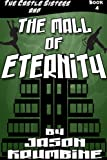 The Mall of Eternity (The Castle Sisters #4)