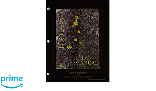 amazon com biology lab manual 9781465250834 cunningham keith books rh amazon com Biology Laboratory Manual 9th Edition Vodopich Moore Sylvia Mader Lab Manual Answers