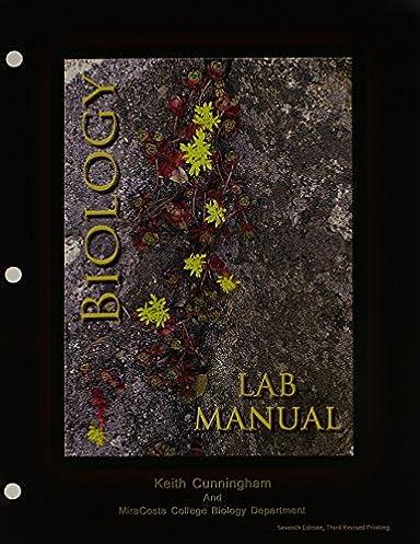 amazon com biology lab manual 9781465250834 cunningham keith books rh amazon com Biology Laboratory Manual 9th Edition Vodopich Moore Lab Manual Icon