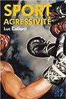Sport et agressivité par Collard