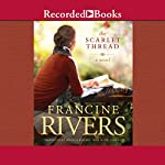 The Scarlet Thread | Francine Rivers