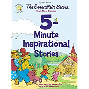 The Berenstain Bears 5-Minute Inspirational Stories: Read-Along Classics (Berenstain Bears/Living Lights)
