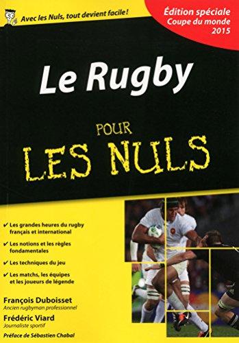 Sc Coupe - Le Rugby pour les Nuls, édition spéciale Coupe du monde 2015 (French Edition)