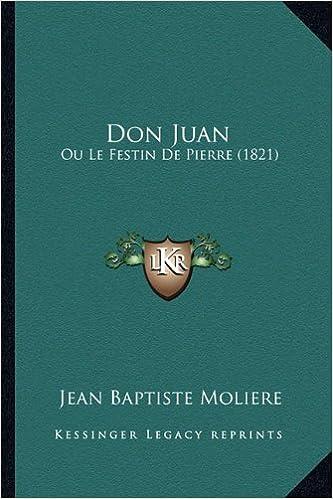 Don Juan: Ou Le Festin de Pierre (1821)