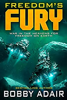 Freedom's Fury (Freedom's Fire Book 2) by [Adair, Bobby]