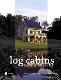 Log Cabins, Tina Skinner and Tommi Jamieson, 0764330136