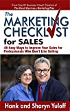 The Marketing Checklist for Sales: 49 Easy Ways to Improve Your Sales for Professionals Who Don't Like Selling