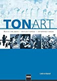 TONART. Lehrerband LIEFERBAR MIT NEUER ISBN 978-3-86227-048-4: Musik erleben - reflektieren - interpretieren