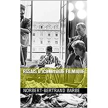 Essais d'iconologie filmique (La Pensée de l'Image t. 1) (French Edition)