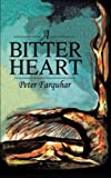 img - for A Bitter Heart book / textbook / text book