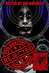Rejected For Content 3: Vicious Vengeance (Volume 3)