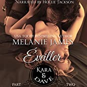 Kara & Dave: Éveiller Drive, Book 2 | Melanie James