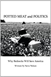 Potted Meat and Politics, Steve Nelson, 1438914822
