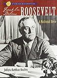 Sterling Biographies: Franklin Delano Roosevelt, Sudipta Bardhan-Quallen, 1402735456