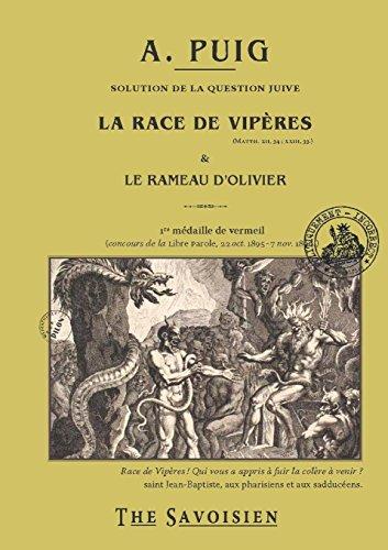 La Race de Vipères Et Le Rameau d'Olivier (French Edition) - Puig Race