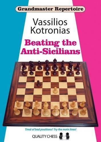 Beating the Anti-Sicilians: Grandmaster Repertoire 6A