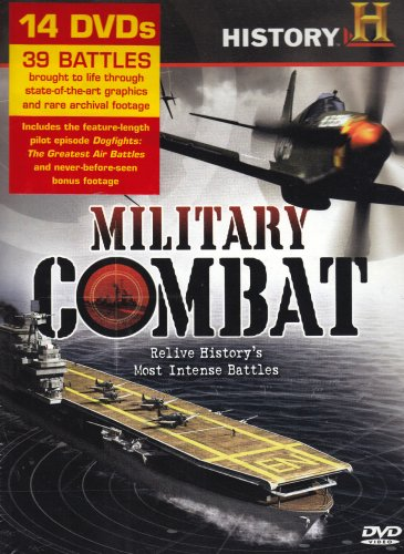 Military Combat (Battle 360 Season 1 / Dogfights Seasons 1 and 2 / Dogfights of the Future) by A&E