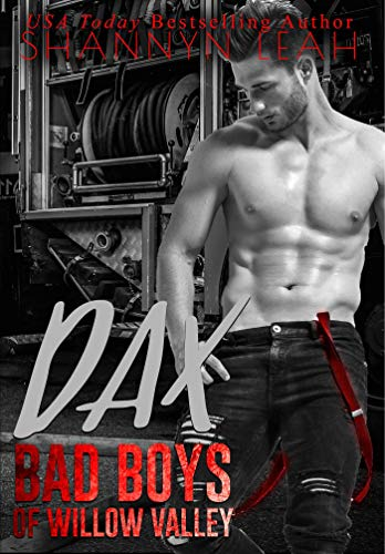 Dax (Bad Boys of Willow Valley Book 1)