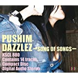 DAZZLEZ~Song of Songs~