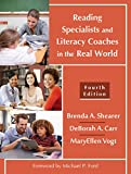 img - for Reading Specialists and Literacy Coaches in the Real World, Fourth Edition book / textbook / text book