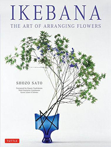 Japanese Arrangement Flower - Ikebana: The Art of Arranging Flowers