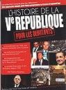 L'histoire de la Ve République pour les débutants par Taurines