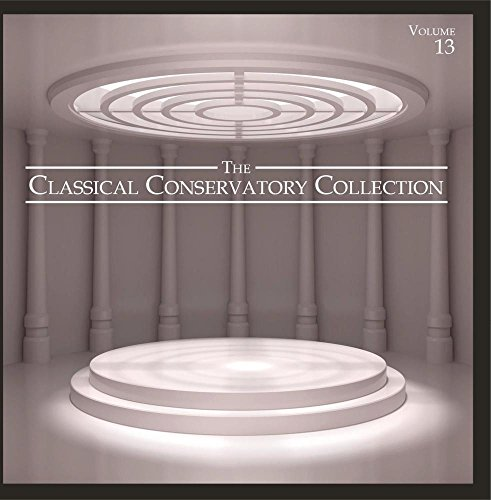 Price comparison product image The Classical Conservatory Collection, Vol. 13