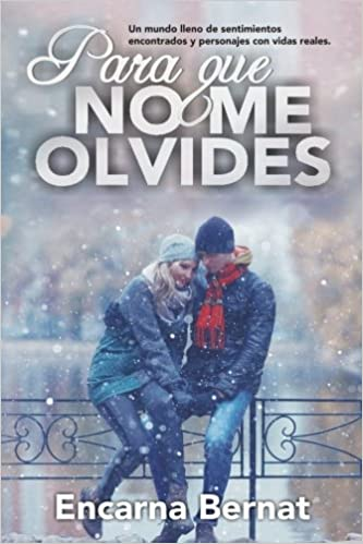 Amazon.com: Para que no me olvides: Relatos de amor (Relatos ...